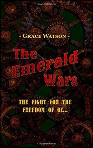 The Emerald Wars by Grace Watson