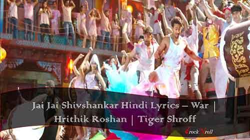 Jai-Jai-Shivshankar-Hindi-Lyrics-War-Hrithik-Roshan-Tiger-Shroff