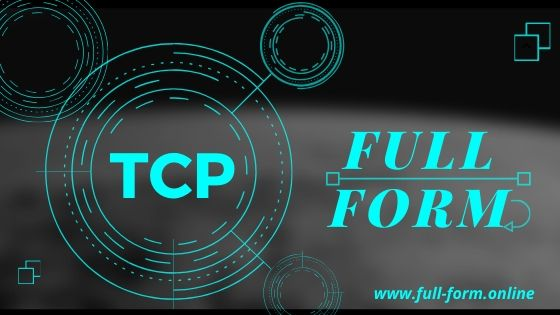 TCP Full Form in technology