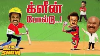 Tamil Nadu Political League 2019  The Imperfect Show 12/02/2019