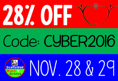 Cyber Sale on TpT 28% off all Scaffolded Math and Science resources