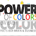 Power of Colors: How Each Color Affects Our Brain and Business? #infographic