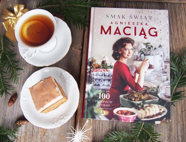 """Poczuj """"Smak świąt"""" z książką Agnieszki Maciąg"""