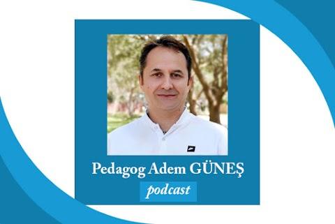 Pedagog Adem Güneş Podcast