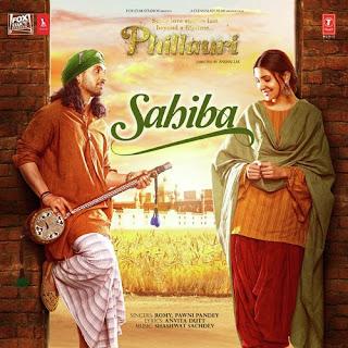 Sahiba - Phillauri (2017)