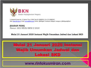 Mulai 21 Januari 2020 Instansi Wajib Umumkan Jadwal dan Lokasi SKD