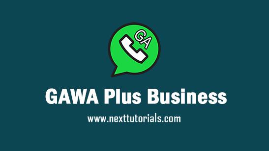 GAWhatsApp Plus Business v20.9 Apk Mod Latest Version Anti Banned,Install Aplikasi GAWA Business Apk Terbaru 2021, tema ga whatsapp keren,wa mod anti blokir terbaik 2021
