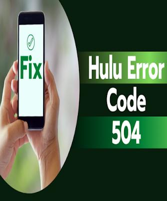 Hulu Error Code 504 and 503