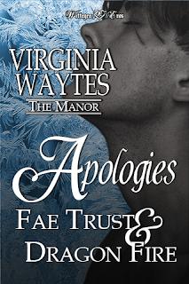Apologies: Fae Trust & Dragon Fire