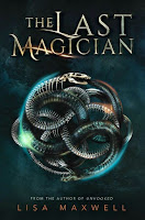 The Last Magician by Lisa Maxwell book cover and review