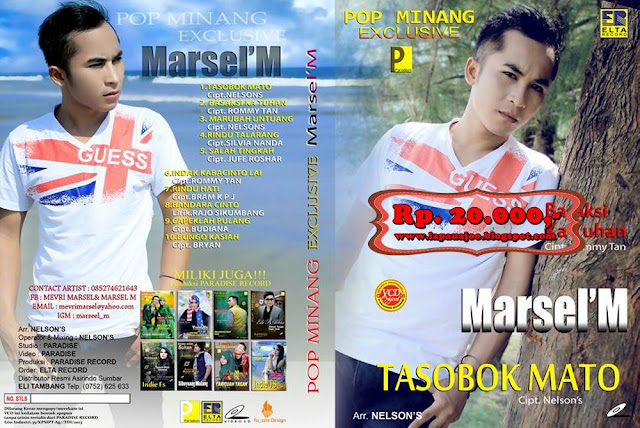 Marsel'M - Tasobok Mato (Album Pop Minang Exclusive)