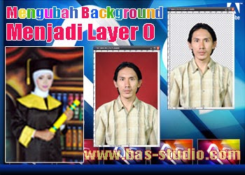 Mengubah Background Menjadi Layer 0