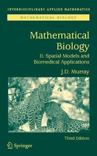 Mathematical Biology II Spatial Models and Biomedical Applications