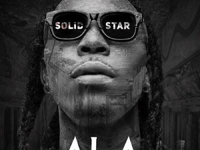"MUSIC: Solidstar – ""Ala"""