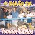 Ismael Carlos - O Bailão - 2005