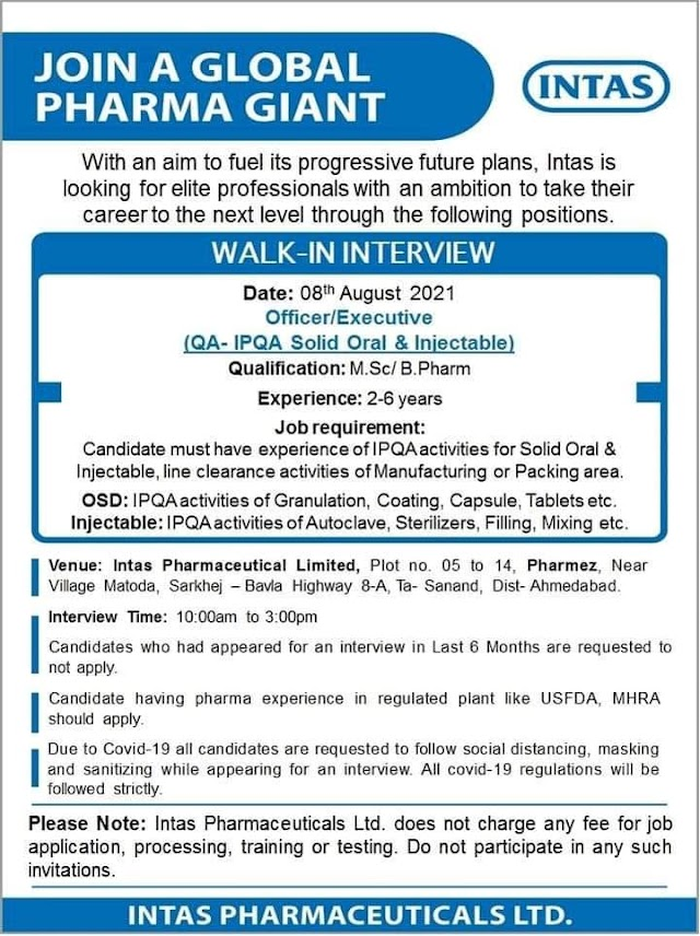 Intas Pharmaceuticals Ltd. Walk in Interview-QA-IPQA Solid Oral & Injectable On 8th Aug 2021@Ahmadabad
