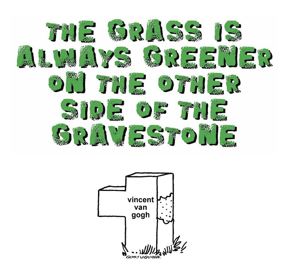 graveyard cartoon, gallows humor, Gerry Lagendyk, van gogh cartoon