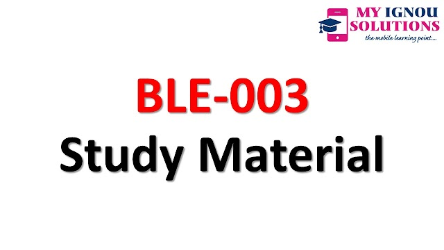 IGNOU BLE-003 Study Material