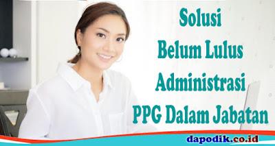 Belum Lulus Administrasi PPG Dalam Jabatan, Status Verifikasi Berkas Dikembalikan Ke Dinas, Ini Solusinya