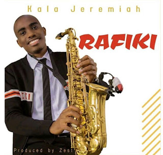 Download Audio | Kala Jeremiah – Rafiki