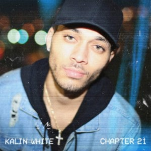 Download Lagu Kalin White – Chapter 21 Full Album (2016)