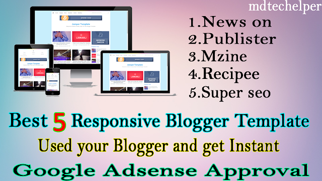 Best of 5 responsive mobile friendly blogger template in 2020