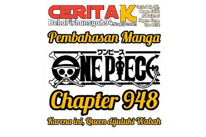 One Piece Chapter 948, Karena Hal ini Queen dijuluki Wabah