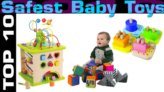 Top 10 Safest Baby Toys 2016