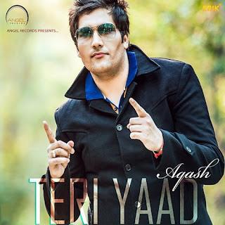 Teri Yaad - Aqash Song Lyrics Mp3 Download