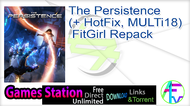 The Persistence (+ HotFix, MULTi18) FitGirl Repack