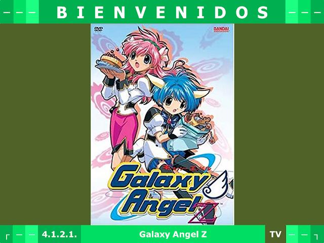4 - Galaxy Angel Z (TV) [DVDrip] [Dual] [2002] [9/9] [957 MB] - Anime no Ligero [Descargas]