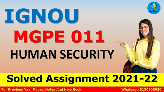 MGPE 011 HUMAN SECURITY Solved Assignment 2021-22