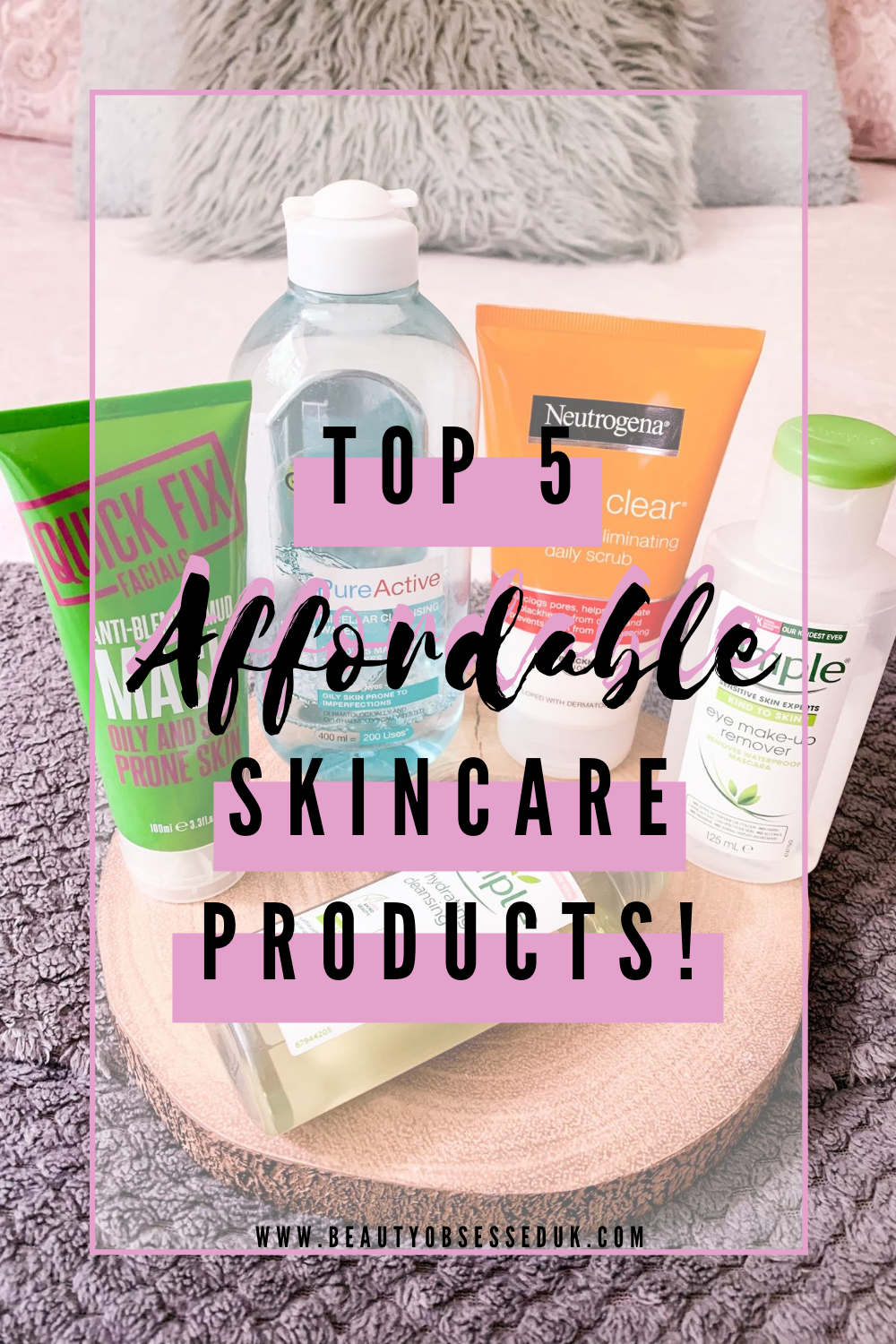 Top 5 Affordable Skincare Products Pinterest