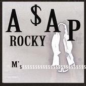 A$AP Rocky Lyrics M'$ www.unitedlyrics.com