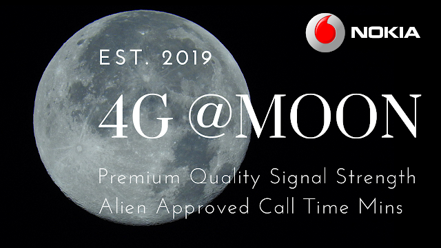 Nokia and Vodafone teaming up to put 4G on the Moon. Aliens will be over the erm, Moon?