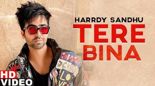 Tere Bina (Reprise Vesrion) Lyrics - Harrdy Sandhu