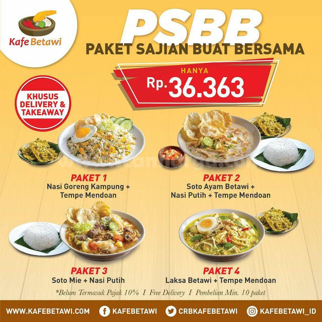 KAFE BETAWI Promo PSBB – Paket Spesial harga cuma Rp 36.363