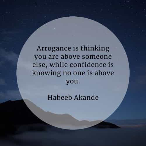 Arrogant quotes that will help broaden your perception
