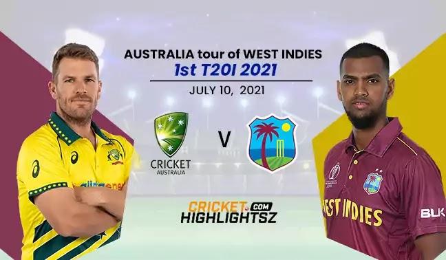 Australia vs West Indies 1st T20I 2021 Highlights | AUS vs WI 2021