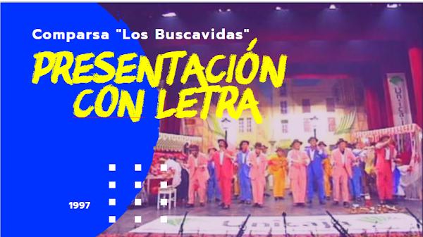 """🎧Presentación de la Comparsa """"Los Buscavidas"""" con Letras (1997) de Antonio Martin"""
