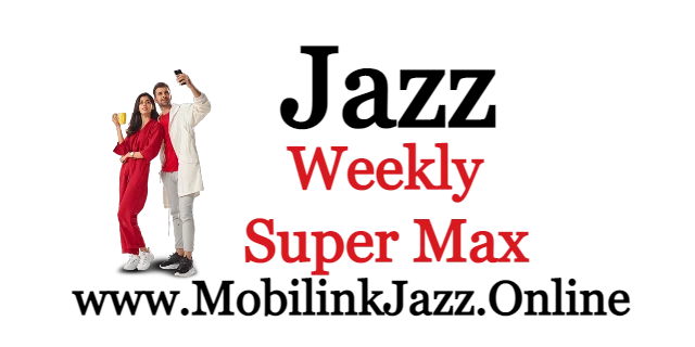 Jazz Weekly Super Max Offer detail and Price 2021 Jazz