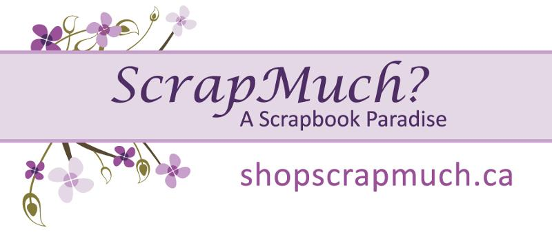 http://www.shopscrapmuch.ca/catalog/