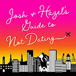 Review: Josh and Hazel's Guide to Not Dating