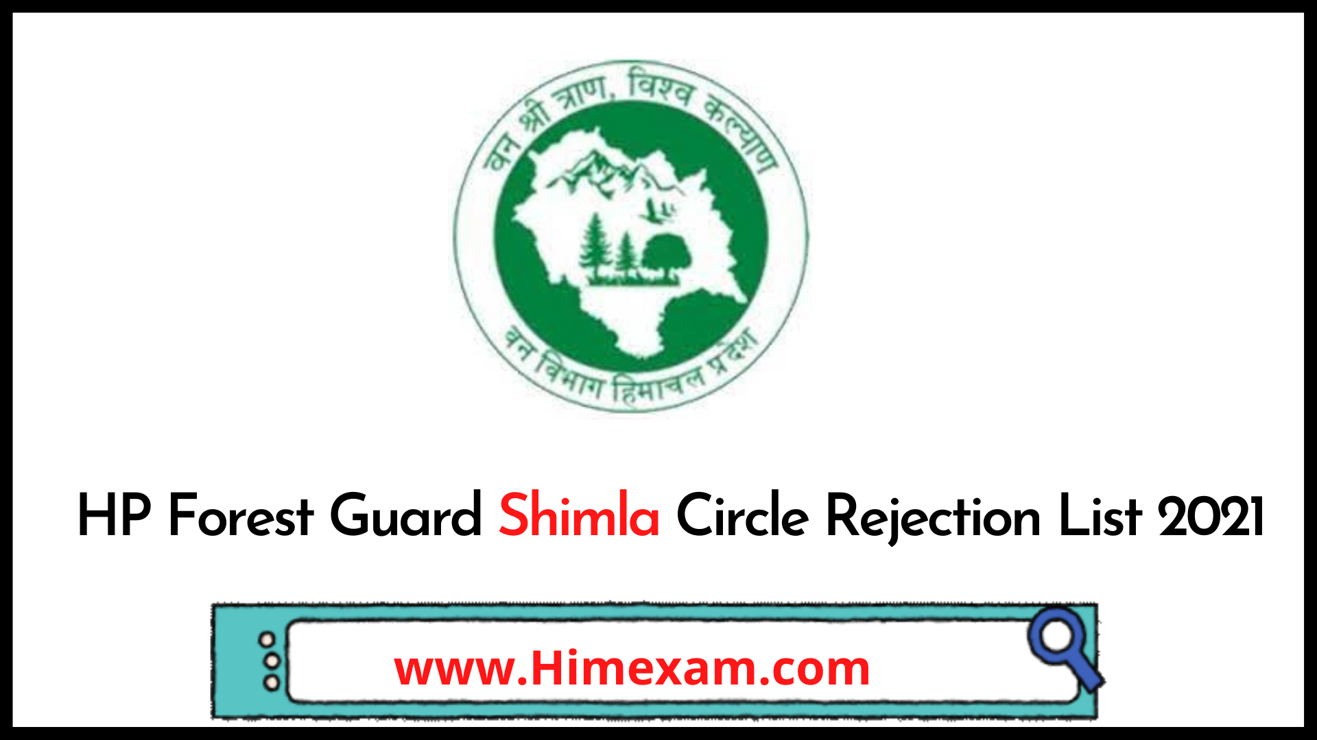 HP Forest Guard Shimla Circle Rejection List 2021