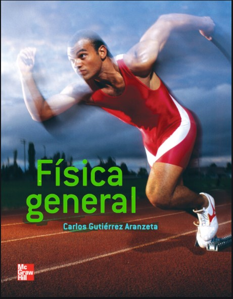 Física General Carlos Gutiérrez Aranzeta en pdf