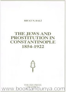 Rıfat N. Bali - The Jews And Prostitution in Constantinople 1854-1922