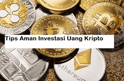 Tips Aman Investasi Uang Kripto