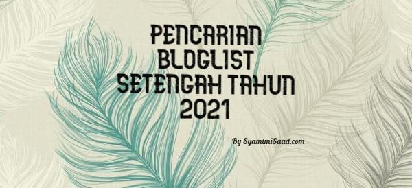 Pencarian Bloglist Setengah Tahun 2021