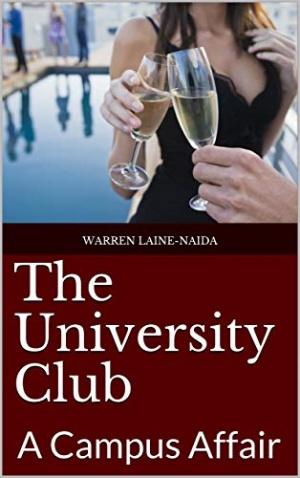 The University Club - A Campus Affair (Warren Laine-Naida)