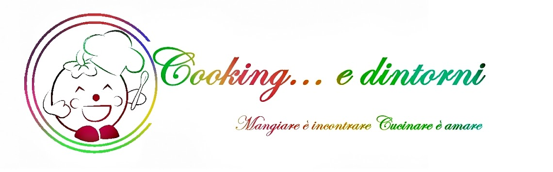 Cooking...e dintorni